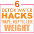 Lose Fat With These 6 Water Detox Hacks That'll Make You Feel Amazing